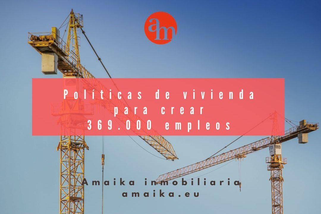 Políticas de vivienda para crear 369.000 empleos